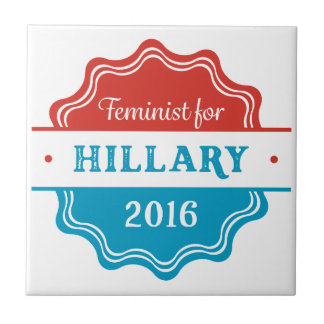 Feminist for Hillary 2016 Small Square Tile