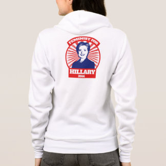 Feminist for Hillary Clinton 2016 Hoodie
