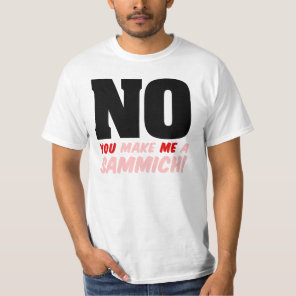 Feminist Gender Roles: I'm Not Making a Sammich T-Shirt
