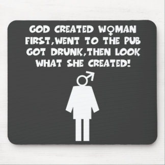 Feminist humor mouse pad