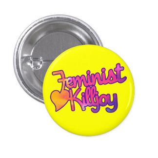 Feminist Killjoy 1 Inch Round Button