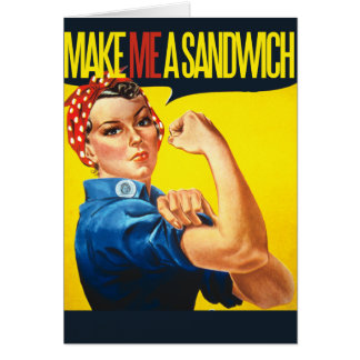 Feminist Make me a Sandwich Greeting Card