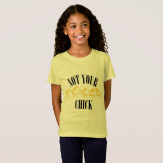 Feminist: Not Your Chick T-Shirt