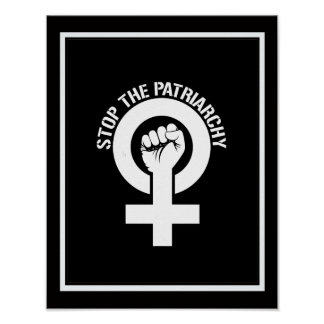 Feminist Resistance - Stop The Patriarchy --  whit Poster