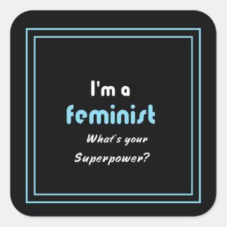 Feminist superpower slogan white on black square sticker