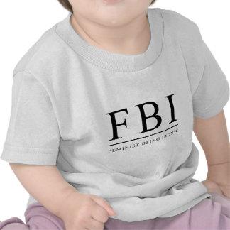 Feminista del FBI el | que es divertido irónico Camiseta