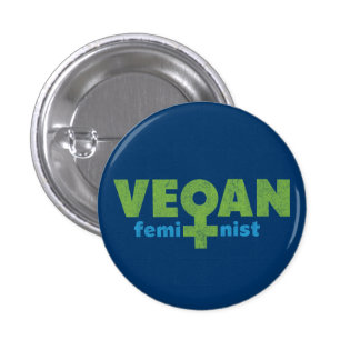 Feminista del vegano pin redondo de 1 pulgada
