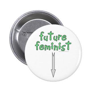 feminista futura pin redondo de 2 pulgadas