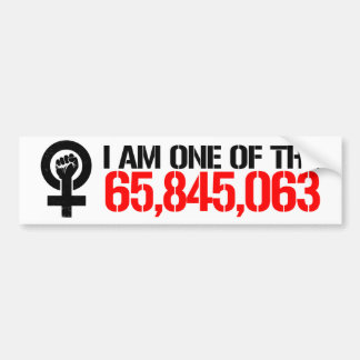 Feminists Resist - I am one of the 65 Million vote Bumper Sticker