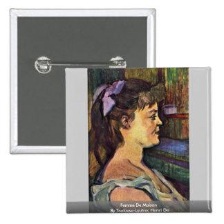 Femme De Maison By Toulouse-Lautrec Enrique De Pin Cuadrada 5 Cm
