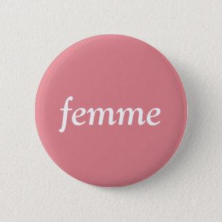 Femme Pin