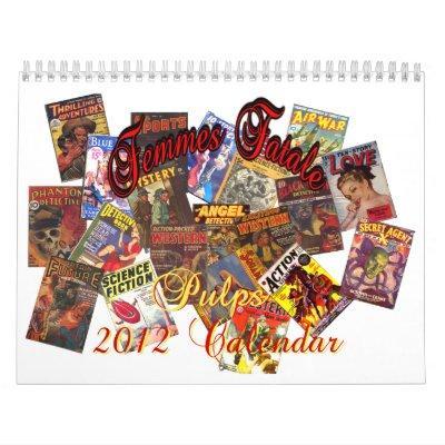Femmes Fatale Pulp 2012 Calendar