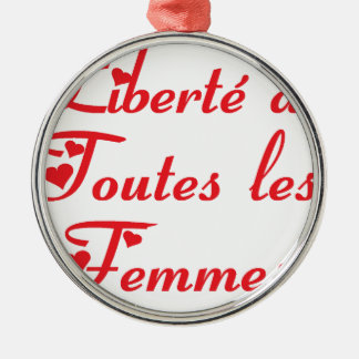 FEMMES.png FREEDOM Metal Ornament