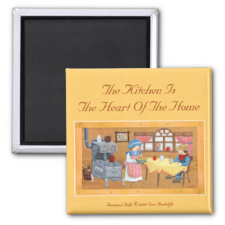 """Fencepost Folks """"Kitchen Is The Heart OF The Home"""" 2 Inch Square Magnet"""