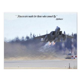 Fences are made for those who cannot fly. 4.25x5.5 paper invitation card