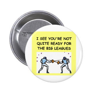 FENCING1.png Pinback Button