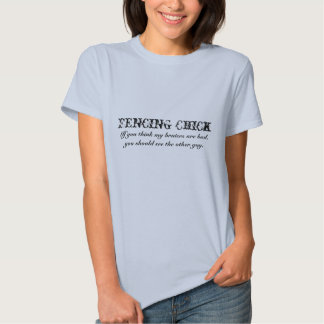 Fencing Chick Shirt