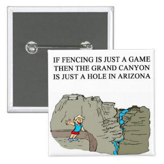 FENCING fencer joke Pin