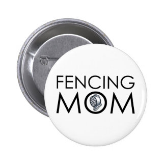 Fencing Mom Pinback Buttons