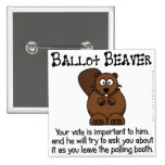 Fending off ballot chasers pinback buttons
