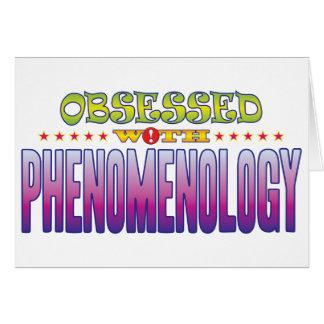 Fenomenología 2 obsesionada tarjeta de felicitación