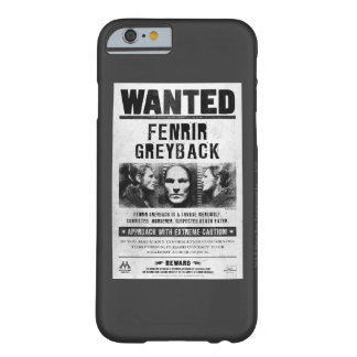Fenrir Greyback Wanted Poster Barely There iPhone 6 Case