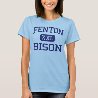 Fenton - Bison - High - Bensenville Illinois T-Shirt