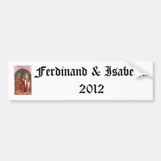 Ferdinand & Isabella 2012 Bumper Sticker