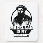 Ferdinand Magellan is my homeboy Mouse Pad