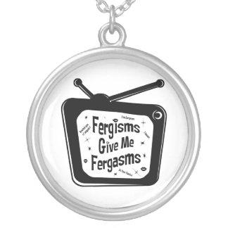 Fergisms Give Me Fergasms Necklace