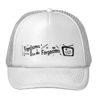 Fergisms Give Me Fergasms Trucker Hat