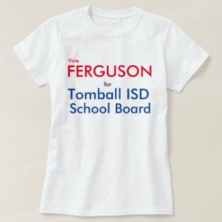 Ferguson for School Board Women's Shirt