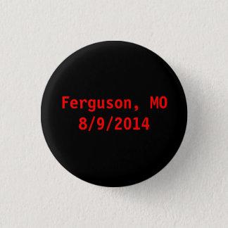 Ferguson Pinback Button