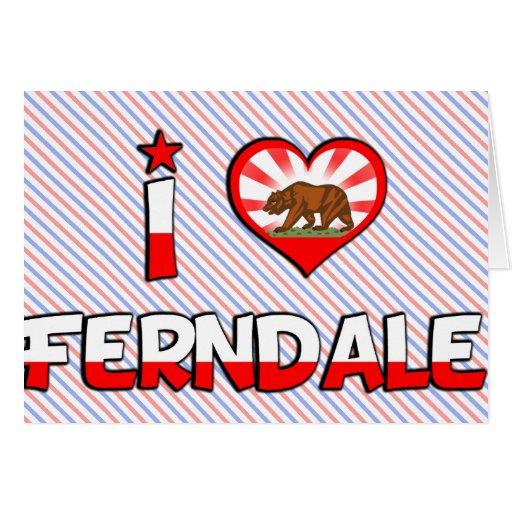 Ferndale, CA Tarjeton