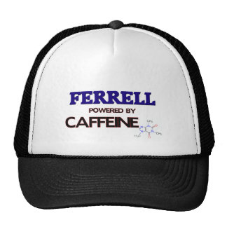 Ferrell powered by caffeine hats