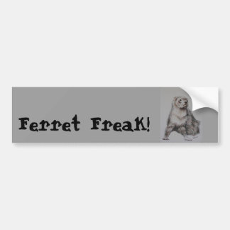 Ferret Freak! Bumper Sticker