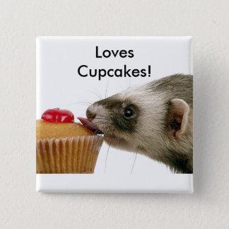 Ferrets Love Cupcakes Button