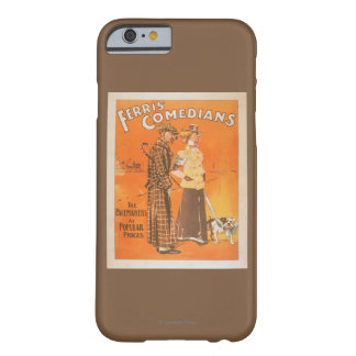 "Ferris Comedians ""Pacemakers at Popular Prices"" Barely There iPhone 6 Case"