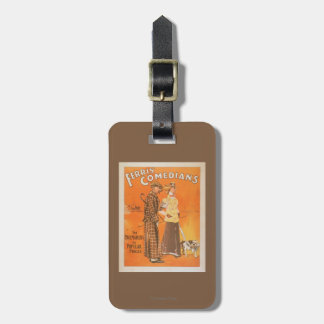 "Ferris Comedians ""Pacemakers at Popular Prices"" Luggage Tag"