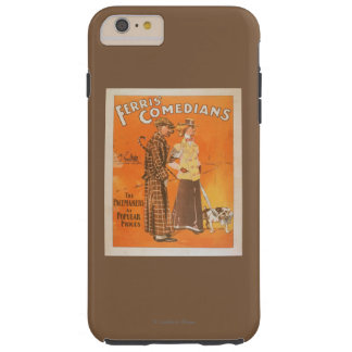 """Ferris Comedians """"Pacemakers at Popular Prices"""" Tough iPhone 6 Plus Case"""