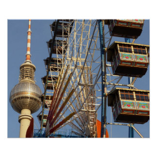 Ferris Wheel with Berlin TV Tower, Alex, Germany Poster