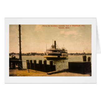 Ferry for Windsor, Canada from Detroit, Michigan Card