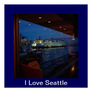 Ferry through the Window = I Love Seattle Poster