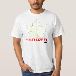 Fertilize It Shirt