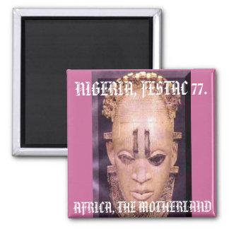 festac[2], AFRICA, THE MOTHERLAND , NIGERIA, FE... 2 Inch Square Magnet