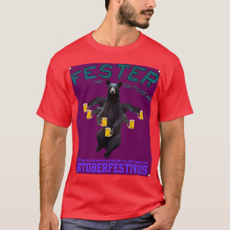 Fester The OktoBear Welcomes You To Octoberfestivu T-Shirt
