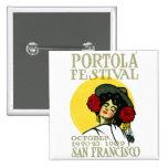 Festival 1909 de San Francisco Portola Pins