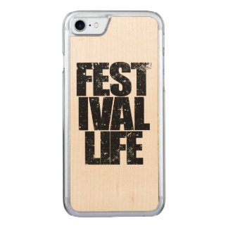 FESTIVAL LIFE (blk) Carved iPhone 7 Case
