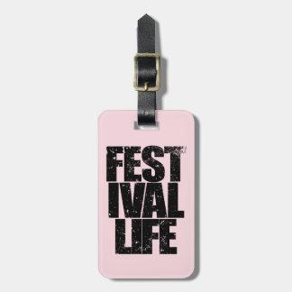 FESTIVAL LIFE (blk) Luggage Tag