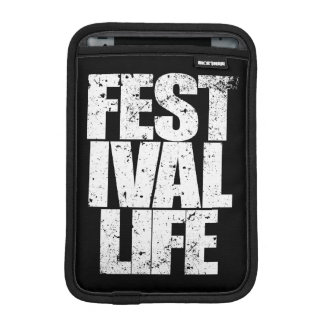 FESTIVAL LIFE (wht) Sleeve For iPad Mini